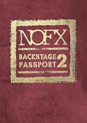 Rent NOFX: Backstage Passport 2 Online DVD Rental