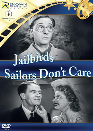 Rent Jailbirds/Sailors Don't Care Online DVD Rental