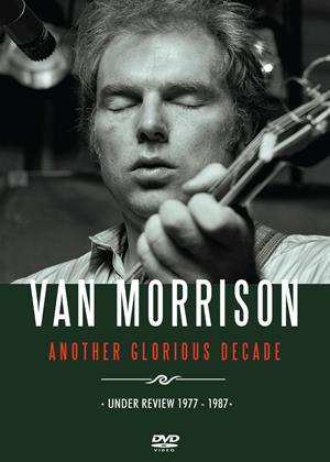 Rent Van Morrison: Another Glorious Decade Online DVD Rental