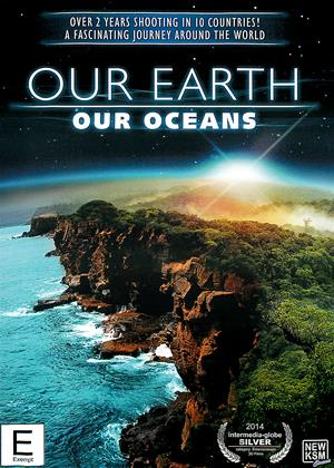 Rent Our Earth, Our Oceans Online DVD Rental