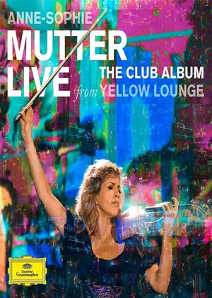 Rent Anne-Sophie Mutter: Live from Yellow Lounge (aka Anne-Sophie Mutter live im Club) Online DVD Rental
