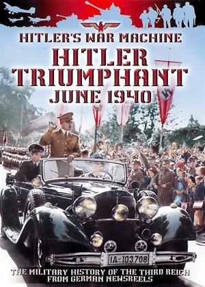 Rent Hitler Triumphant: June 1940 Online DVD Rental