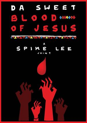 Rent Da Sweet Blood of Jesus Online DVD Rental
