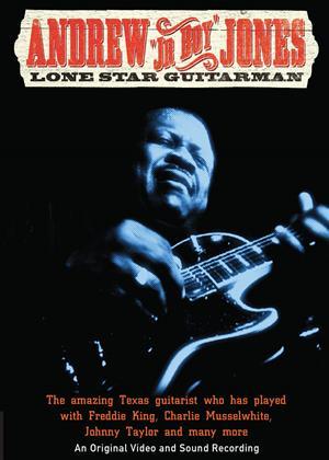 Rent Andrew 'Jr Boy' Jones: Lone Star Guitarman Online DVD Rental