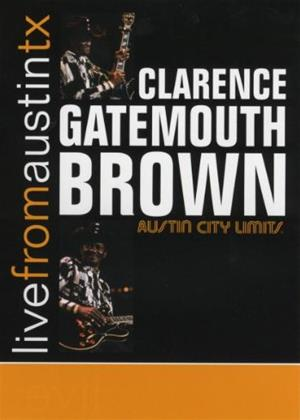 Rent Clarence 'Gatemouth' Brown: Live from Austin, TX Online DVD Rental