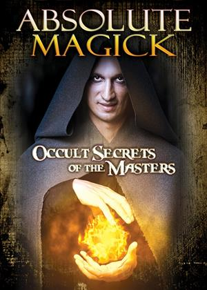 Rent Absolute Magick: Occult Secrets of the Masters Online DVD Rental
