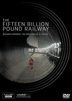 Rent The Fifteen Billion Pound Railway Online DVD Rental