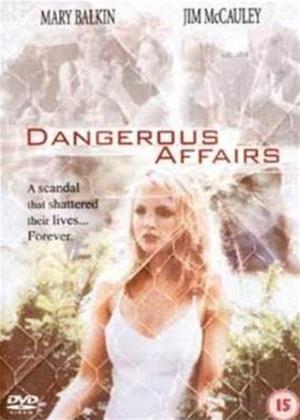 Rent Dangerous Affairs Online DVD Rental