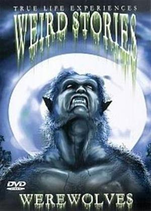 Rent Weird Stories: Werewolves Online DVD Rental