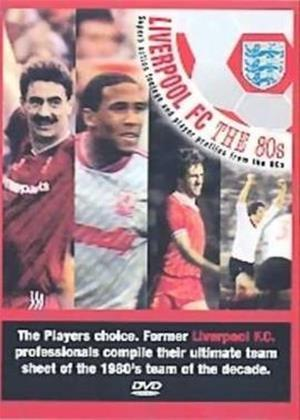 Rent Liverpool FC: 80s Team of the Decade Online DVD Rental