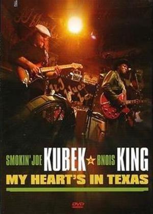 Rent Smokin' Joe Kubek and Bnois King: My Heart's in Texas Online DVD Rental