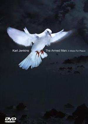 Rent Karl Jenkins: The Armed Man: A Mass for Peace Online DVD Rental
