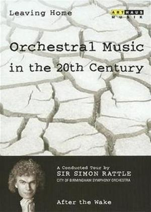 Rent Leaving Home: Orchestral Music in the 20th Century: Vol.6 Online DVD Rental