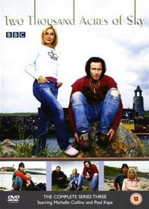 Rent Two Thousand Acres of Sky: Series 3 Online DVD Rental