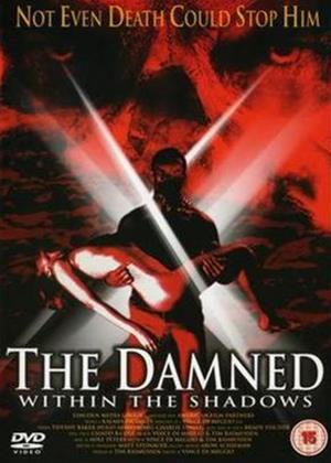 Rent The Damned Within the Shadows Online DVD Rental