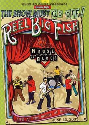 Rent Reel Big Fish: Live at the House of Blues Online DVD Rental