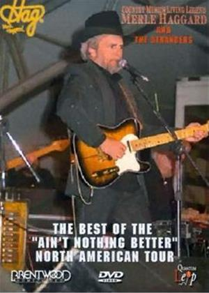 "Rent Merle Haggard and The Strangers: The Best of The 'Ain't Nothing Better"" North American Tour Online DVD Rental"