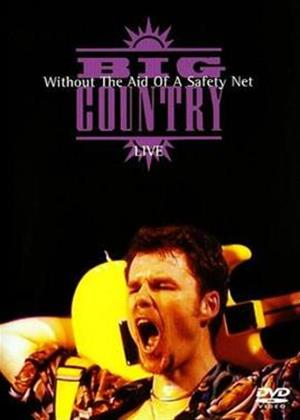 Rent Big Country: Without the Aid of a Safety Net Online DVD Rental