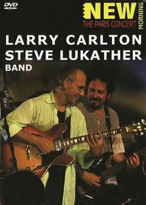 Rent Larry Carlton and Steve Lukather: The Paris Concert Online DVD Rental