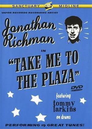 Rent Jonathan Richman: Take Me to the Plaza Online DVD Rental