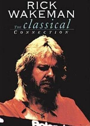Rent Rick Wakeman: The Classical Connection Online DVD Rental