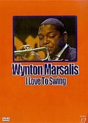 Rent Wynton Marsalis: I Love to Swing Online DVD Rental