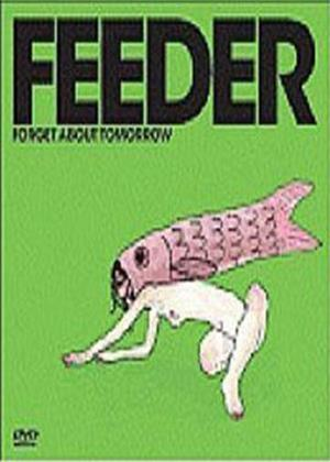 Rent Feeder: Forget About Tomorrow Online DVD Rental