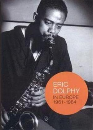 Rent Eric Dolphy: In Europe 1961-1964 Online DVD Rental