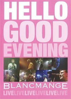 Rent Blancmange: Hello Good Evening Online DVD Rental