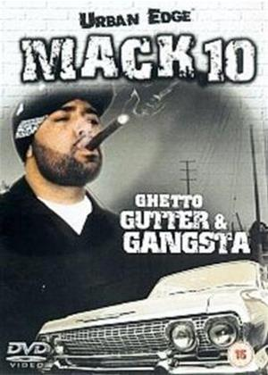 Rent Mack 10: Ghetto, Gutter and Gangsta Online DVD Rental