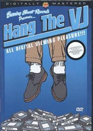Rent Hang the VJ Online DVD Rental