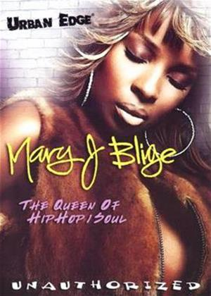 Rent Mary J. Blige: The Queen of Hop 'n' Soul: Unauthorised Online DVD Rental