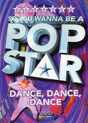 Rent So You Wanna Be a Pop Star: Dance, Dance, Dance Online DVD Rental