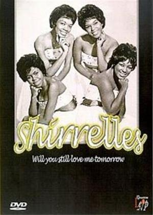 Rent The Shirelles: Will You Still Love Me Tomorrow Online DVD Rental