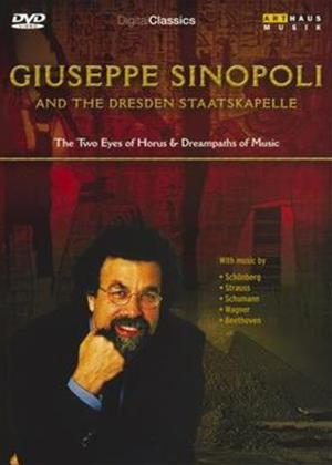 Rent Giuseppe Sinopoli: The Two Eyes of Horus / Dreampaths of Music Online DVD Rental