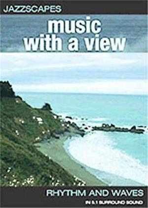 Rent Jazzscapes: Music with a View: Rhythm and Waves Online DVD Rental