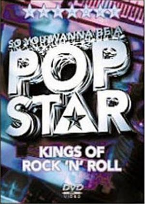 Rent So You Wanna Be a Pop Star: Kings of Rock 'n' Roll Online DVD Rental