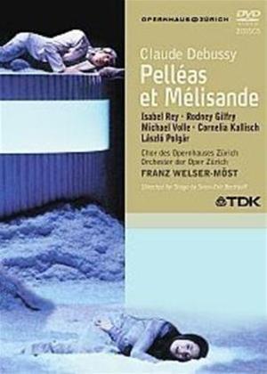 Rent Debussy: Pelleas Et Melisande: The Opernhaus Zurich Online DVD Rental