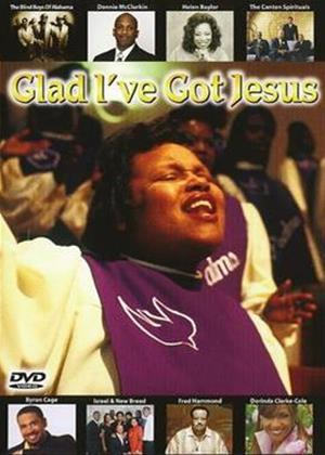 Rent Glad I've Got Jesus Online DVD Rental