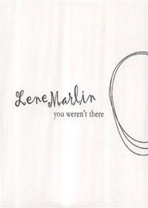 Rent Lene Marlin: You Weren't There Online DVD Rental