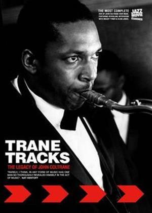 Rent Trane Tracks: The Legacy of John Coltrane Online DVD Rental