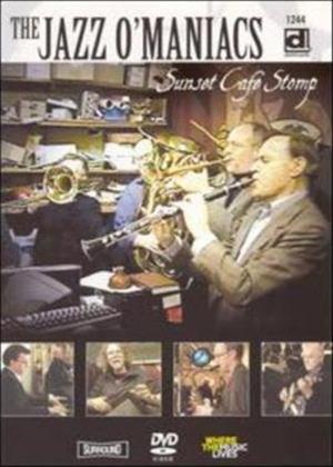 Rent Jazz O'Maniacs: Sunset Cafe Stomp Online DVD Rental