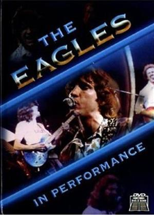 Rent Eagles: In Performance Online DVD Rental