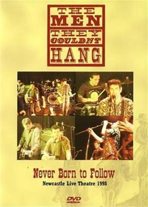 Rent The Men They Couldn't Hang: Never Born to Follow Online DVD Rental