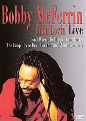 Rent Bobby McFerrin: Good Lovin' Live Online DVD Rental