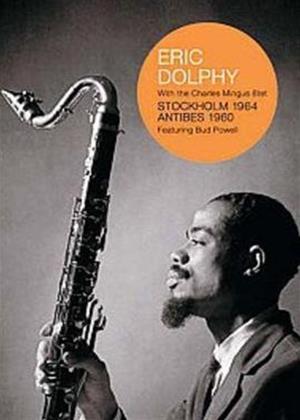 Rent Eric Dolphy: Stockholm 1964/Antibes 1960 Online DVD Rental