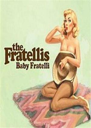 Rent The Fratellis: Baby Fratelli Online DVD Rental
