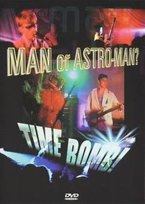 Rent Man or Astro-Man: Time Bomb Online DVD Rental