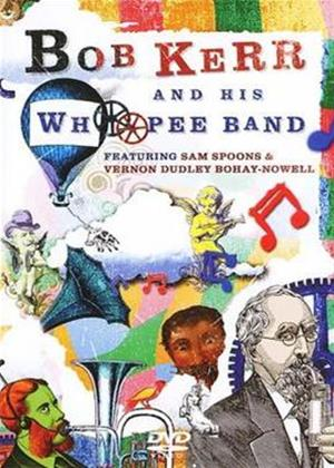 Rent Bob Kerr and His Whoopee Band Online DVD Rental