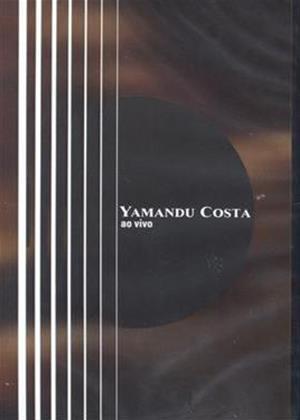 Rent Yamandu Costa: Ao Vivo Online DVD Rental